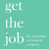 GET THE JOB - The Marketing Recruitment Company.